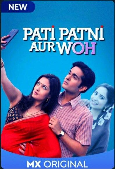 Pati Patni Aur Woh MX Player Review