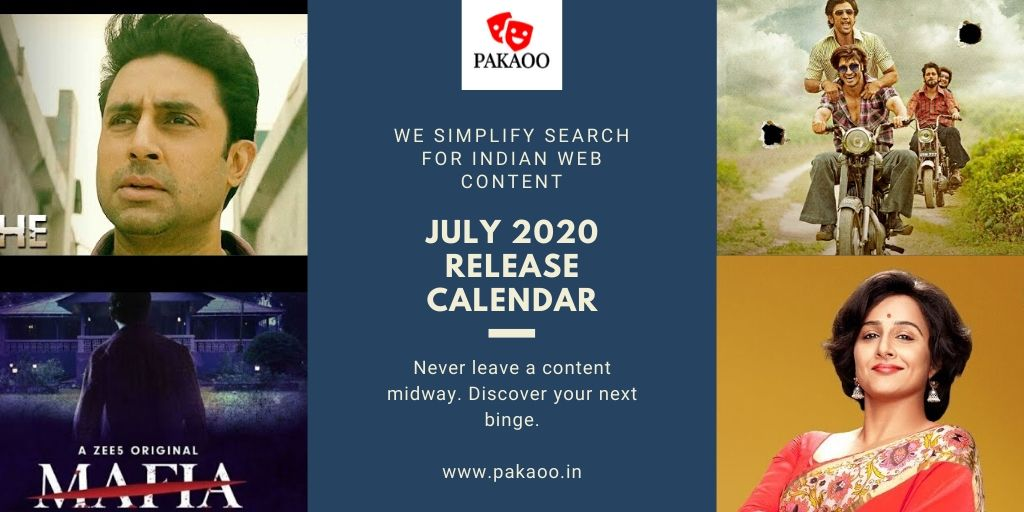July 2020 Indian OTT Releases – A Pakaoo Compilation